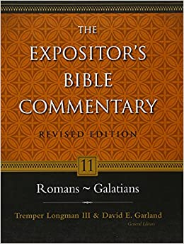 11 romans galatians the expositors bible commentary tremper 11 romans galatians the expositors bible commentary tremper longman iii david e garland everett f harrison donald a hagner verlyn verbrugge sciox Gallery