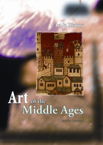 Art of the Middle Ages (Art In History)