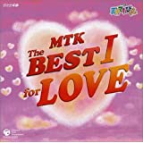NHK 天才てれびくん MTK the BEST I for LOVE