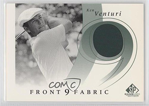 Ken Venturi (Trading Card) 2002 SP Game Used Edition - Front 9 Fabric #F9S-KV (Venturi Insert)