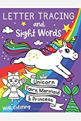 Letter Tracing and Sight Words with Coloring. Unicorn, Fairy, Mermaid and Princess (US Edition): Workbook Coloring Activities Kindergarten, ... kids ages 3-5 (Silly Bear Coloring Books) Paperback