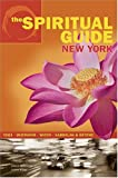 The Spiritual Guide to New York, Jessica Applestone and Joane Waage, 0971698600