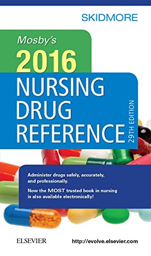 Mosby's 2016 Nursing Drug Reference (SKIDMORE NURSING DRUG REFERENCE) Pdf