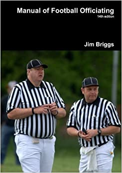 Book Manual of Football Officiating by Jim Briggs (2012-08-05)