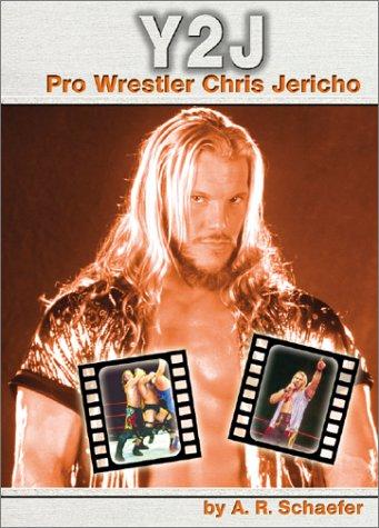 Read Online Y2J: Pro Wrestler Chris Jericho (Pro Wrestlers) ebook