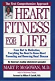 img - for Heart Fitness for Life: The Essential Guide for Preventing and Reversing Heart Disease book / textbook / text book