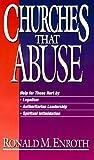 Churches That Abuse, Ronald M. Enroth, 0310532922
