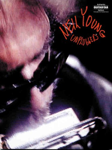 (Neil Young: Unplugged (Authentic Guitar-Tab Edition))