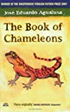 """The Book of Chameleons"" av Jose Eduardo Agualusa"
