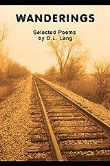 Wanderings: Selected Poems by D.L. Lang Paperback