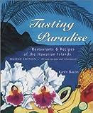 Tasting Paradise, Karen Bacon, 0964432714