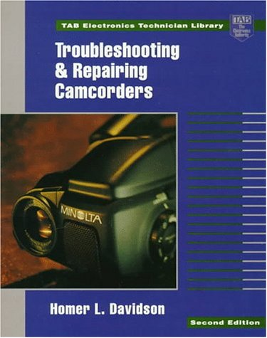 Price comparison product image Troubleshooting and Repairing Camcorders (Tab Electronics Technician Library)