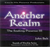 The Soaking Presence: Sounds Of Worship Series: 1