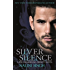 Silver Silence: Book 1 (The Psy-Changeling Trinity Series)