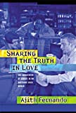 Sharing the Truth in Love, Ajith Fernando, 1572930543