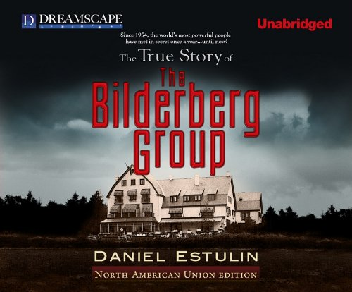 Image result for The True Story of the Bilderberg Group