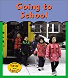 Going to School (First Time)