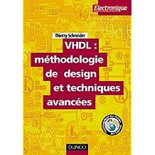 VHDL : METHODOLOGIE DE DESIGN ET TECHNIQUES AVANCEES GUIDE PRATIQUE DU CONCEPTEUR