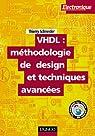 VHDL : méthodologie de design et techniques avancées : Guide pratique du concepteur par Schneider (II)