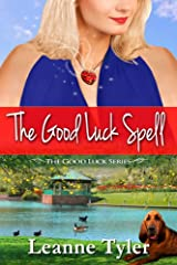 The Good Luck Spell (The Good Luck Series Book 2) Kindle Edition