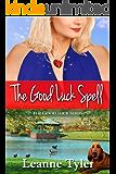 The Good Luck Spell (The Good Luck Series Book 2)