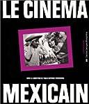 CIN�MA MEXICAIN (LE)