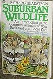 Suburban Wildlife, Richard Headstrom, 0138591814
