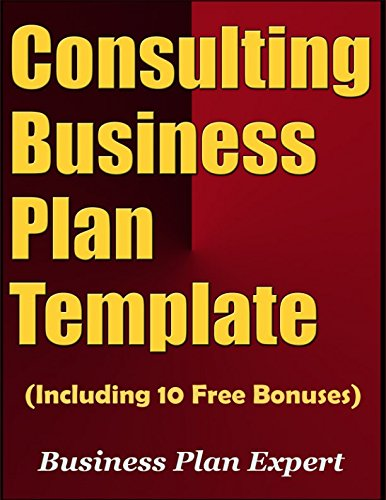 Consulting Business Plan Template Including 10 Free Bonuses