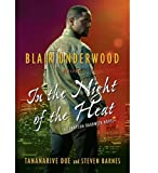 img - for In the Night of the Heat: A Tennyson Hardwick Novel book / textbook / text book