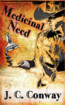 Medicinal Need by [Conway, J. C.]
