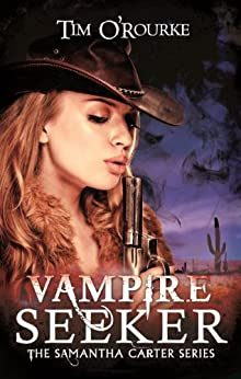 Vampire Seeker (Samantha Carter) by [O'Rourke, Tim]