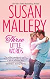 Three Little Words (Fool's Good Romance: Wheeler Large Print)