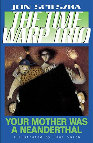 Your Mother Was a Neanderthal #4 (Time Warp (Series 3 Trio)