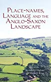 img - for Place-names, Language and the Anglo-Saxon Landscape (Pubns Manchester Centre for Anglo-Saxon Studies) book / textbook / text book