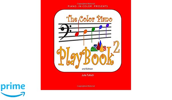 The Color Piano Playbook 2: Bass Clef - Left Hand (Volume 2 ...