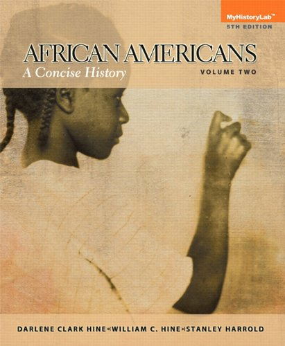 Search : African Americans: A Concise History, Volume 2, Books a la Carte Edition (5th Edition)