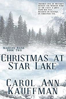 Christmas at Star Lake (Madison Rand Book 2) by [Kauffman, Carol Ann]