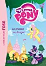 My Little Pony 04 - La chasse au dragon par Hasbro