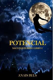 Potencial: Saga Equilibrio. Libro I (Volume 1) (Spanish Edition)