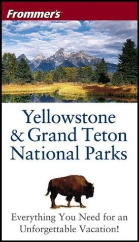 Frommer'sYellowstone & Grand Teton National Parks (Park Guides) pdf