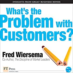 What's the Problem with Customers?