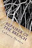 Repairer of the Breach, Lasavia Dennis, 1479203637