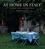 At Home in Italy: Under the Summer Sun