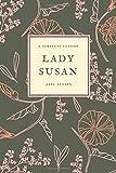 Lady Susan: (Special Edition) (Jane Austen Collection) (Volume 2)