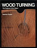 img - for Woodturning: The Purpose of the Object book / textbook / text book