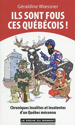 Ils Sont Fous Ces Quebecois [Pdf/ePub] eBook
