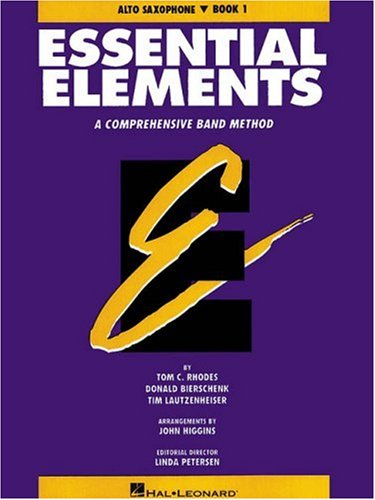Essential Elements E Flat Alto Saxophone Book 1 Alto Saxophone Lessons
