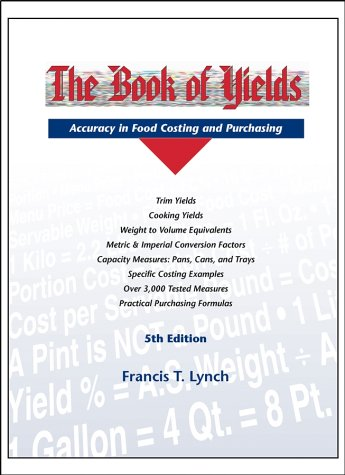 The Book of Yields, 5th Edition by Francis T. Lynch