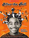 After the Bell: A Reading Program for Summer School and After School, Student Workbook