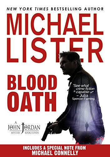 John Jordan is back investigating the disappearance of a young army ranger home on leave and one of the most sadistic serial killers he's ever encountered.  Blood Oath by Michael Lister